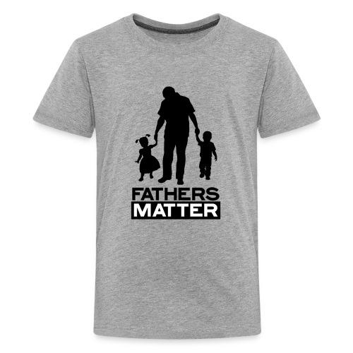 Fathers Matter - Kids' Premium T-Shirt