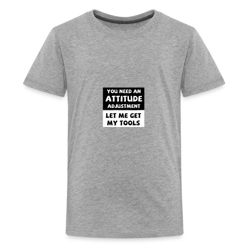 attitude adjustment - Kids' Premium T-Shirt