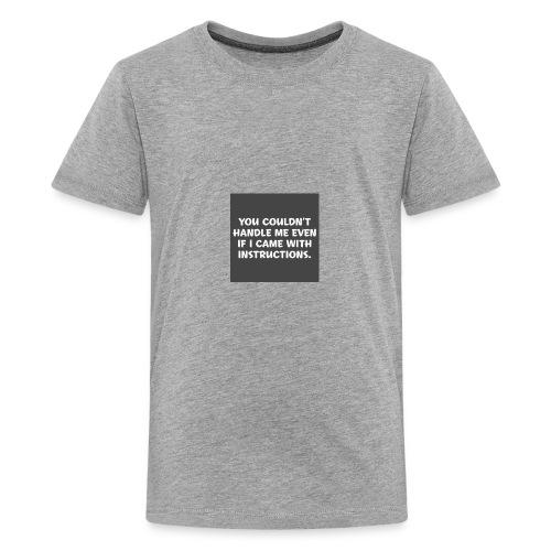 short funny quotes - Kids' Premium T-Shirt