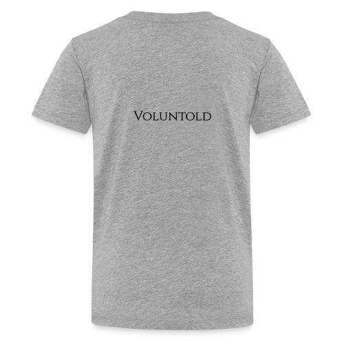 Voluntold - Kids' Premium T-Shirt