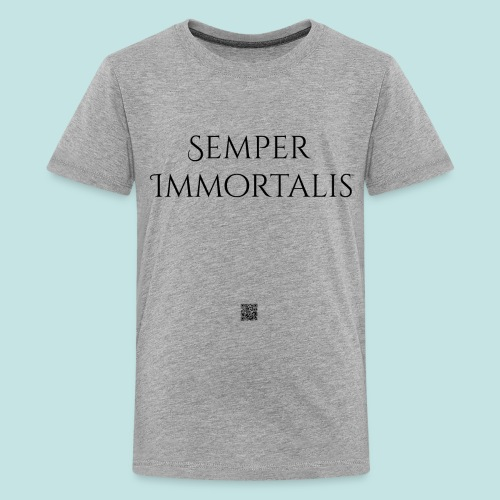 Semper Immortalis (black) - Kids' Premium T-Shirt