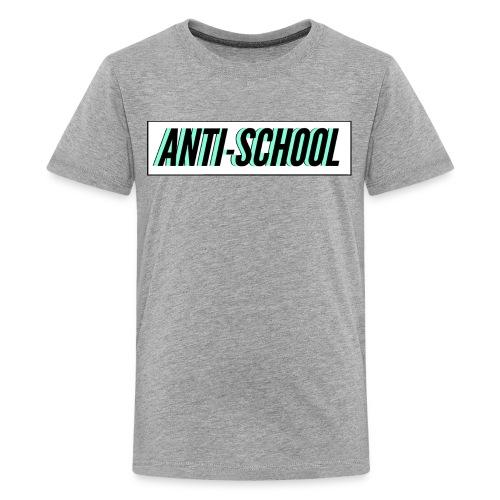 Anti School - Kids' Premium T-Shirt