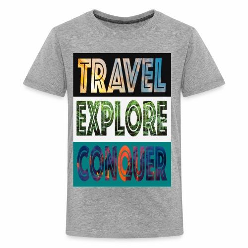Travel, Explore & Conquer - Kids' Premium T-Shirt