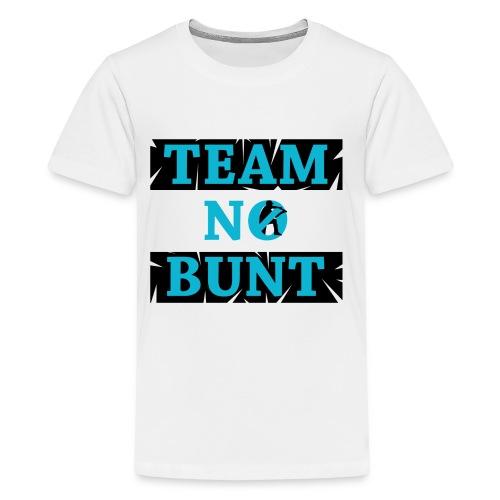 Team No Bunt - Kids' Premium T-Shirt