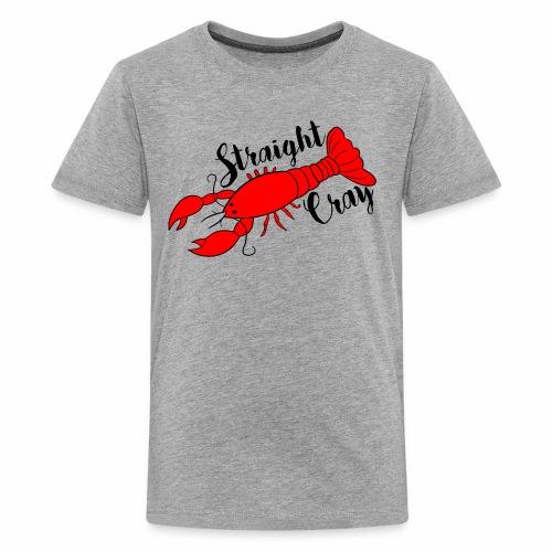 Straight Cray - Kids' Premium T-Shirt