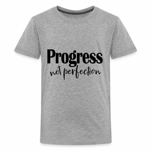 Progress not perfection - Kids' Premium T-Shirt