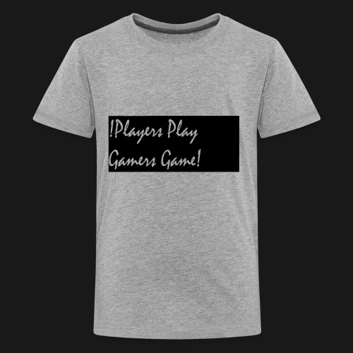 Players Play Gamers Game - Kids' Premium T-Shirt