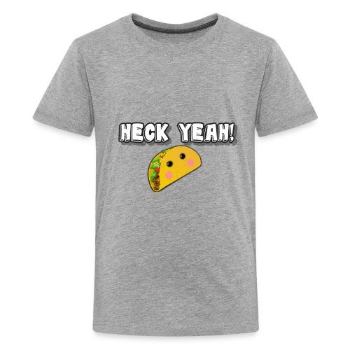 HECK YEAH! - Kids' Premium T-Shirt