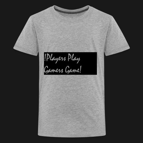 Players Play Gamers Game - Kids' Premium T-Shirt