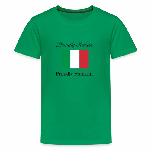 Proudly Italian, Proudly Franklin - Kids' Premium T-Shirt