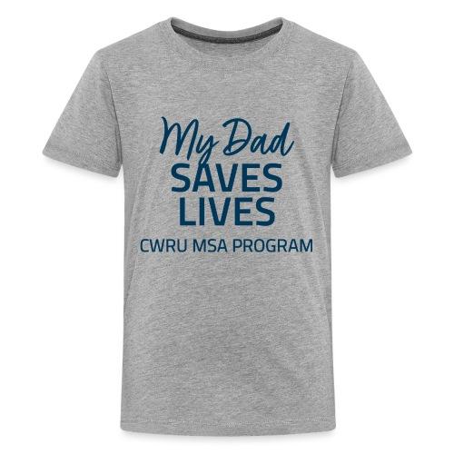 My Dad Saves Lives - Kids' Premium T-Shirt