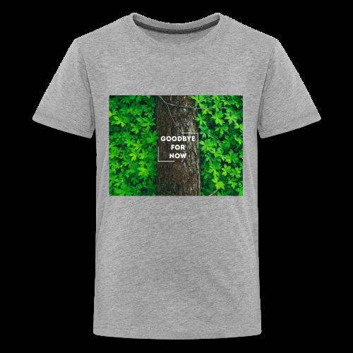 Goodbye For Now Design - Kids' Premium T-Shirt