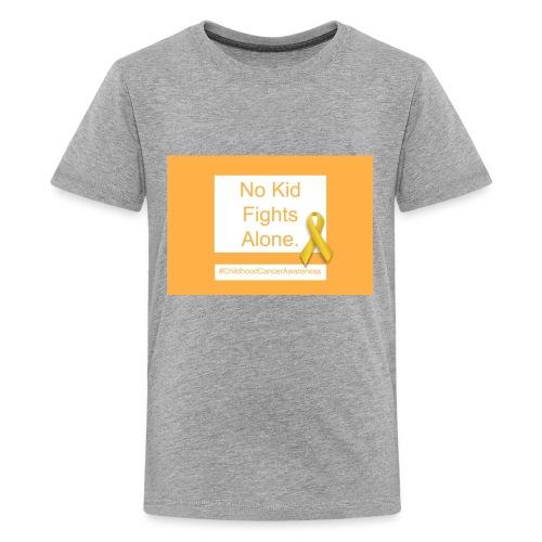 No Kid Fights Alone. - Kids' Premium T-Shirt