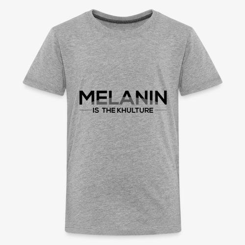 Melanin is the Khulture - Kids' Premium T-Shirt
