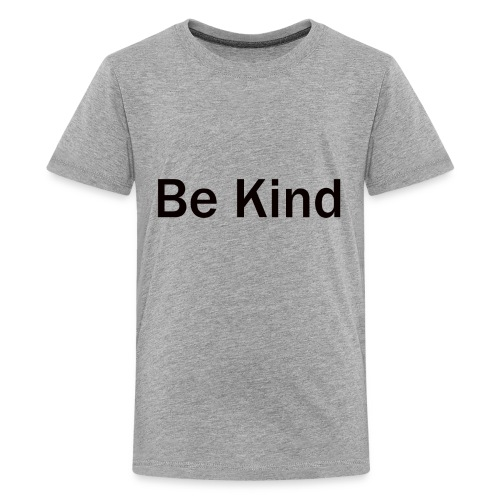 Be_Kind - Kids' Premium T-Shirt