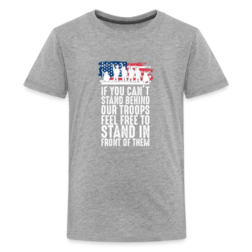 Stand Behind Our Troops - Kids' Premium T-Shirt