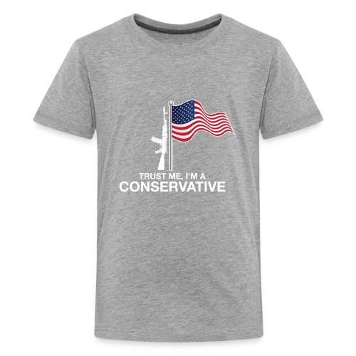 Trust Me I'm Conservative - Kids' Premium T-Shirt