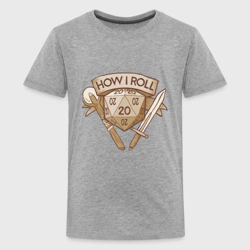 How I Roll D&D Tshirt - Kids' Premium T-Shirt