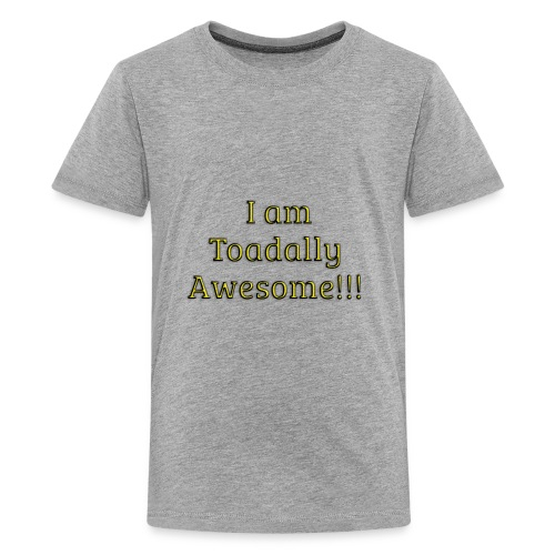 I am Toadally Awesome - Kids' Premium T-Shirt