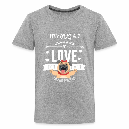 In love with my PUG - Kids' Premium T-Shirt