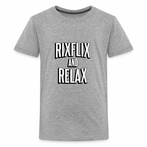 RixFlix and Relax - Kids' Premium T-Shirt