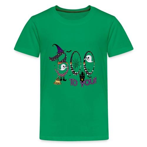 Halloween Boo To You - Kids' Premium T-Shirt