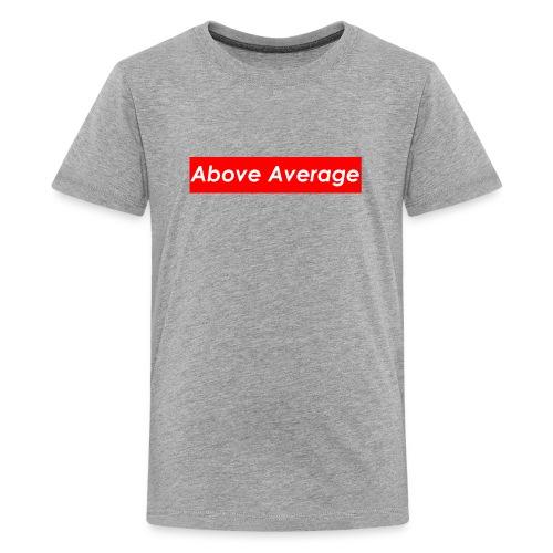 Above Average - Kids' Premium T-Shirt