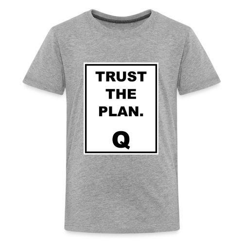 Trust The Plan Q - Kids' Premium T-Shirt