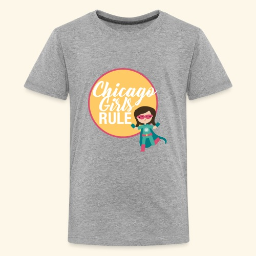 Chicago Girls Rule - Kids' Premium T-Shirt