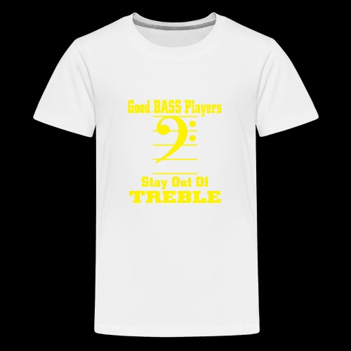 bass players stay out of treble - Kids' Premium T-Shirt