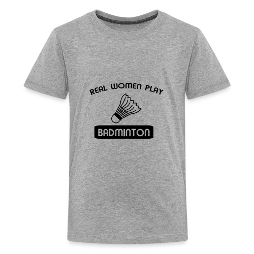 REAL WOMEN PLAY BADMINTON t-shirt design - Kids' Premium T-Shirt