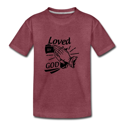 Loved By God (Black Letters) - Kids' Premium T-Shirt