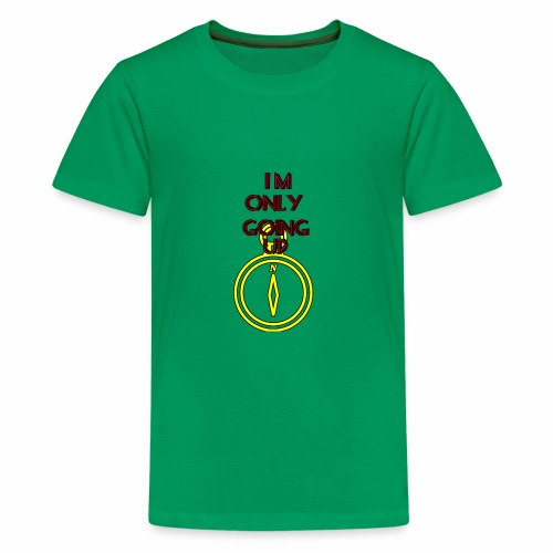 Im only going up - Kids' Premium T-Shirt
