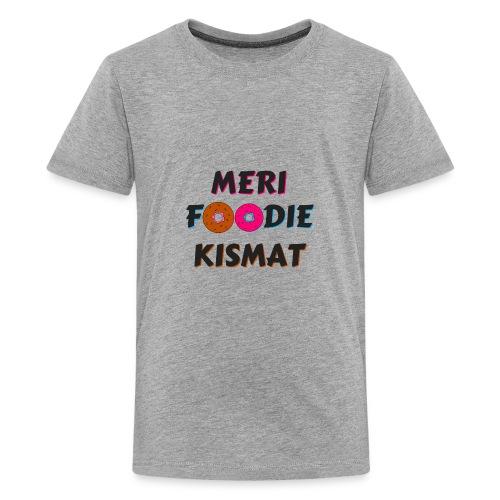 meri foodie kismat - Kids' Premium T-Shirt