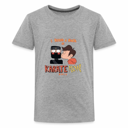 I Kissed a Ninja at KarateKon - Kids' Premium T-Shirt