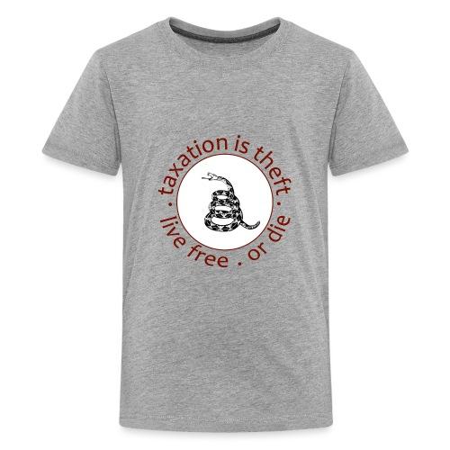 live free or die taxation is theft gadsden - Kids' Premium T-Shirt