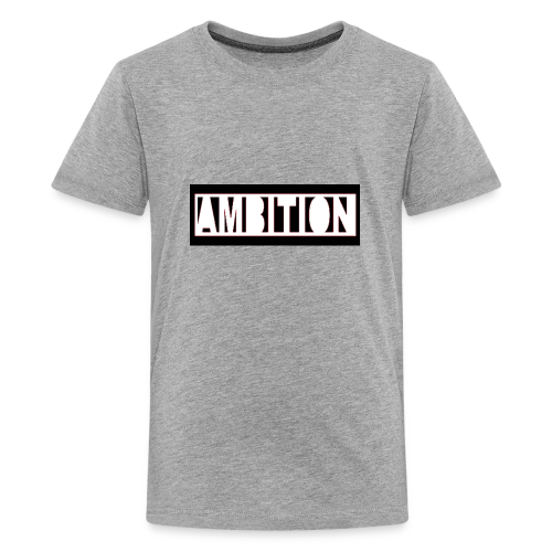 Ambition - Kids' Premium T-Shirt