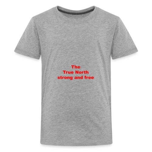 The True North strong and free - Kids' Premium T-Shirt