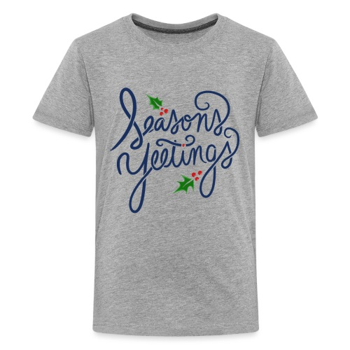 Seasons Yeetings - Kids' Premium T-Shirt