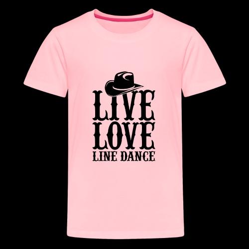 Live Love Line Dancing - Kids' Premium T-Shirt