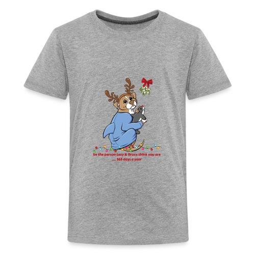 EMBRACE CHRISTMAS - 365 Days A Year - Kids' Premium T-Shirt