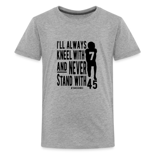 Kneel With 7 Never 45 - Kids' Premium T-Shirt