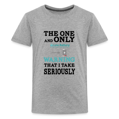 the one and only warning that I wake serios - Kids' Premium T-Shirt