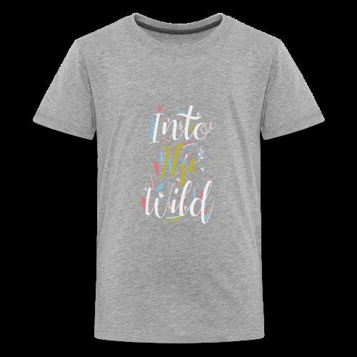 Into The Wild - Kids' Premium T-Shirt