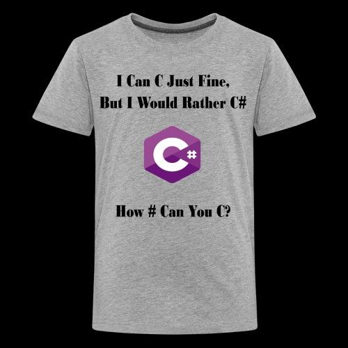 C Sharp Funny Saying - Kids' Premium T-Shirt