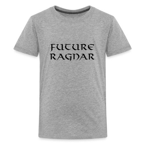 Future Ragnar Viking Shirt - Black Writing - Kids' Premium T-Shirt