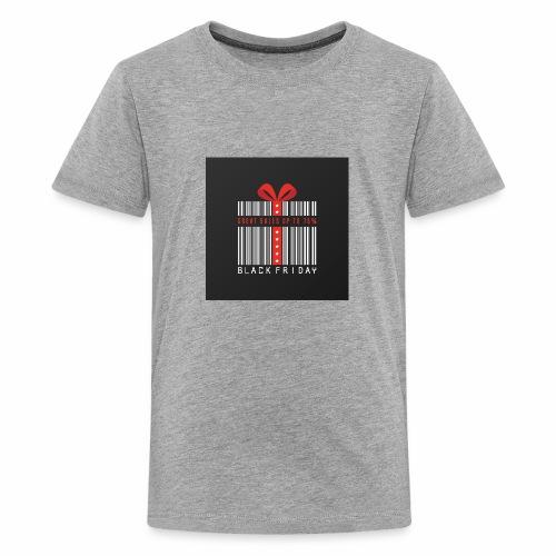 Black Friday/ Black Friday Deal/ Black Friday Deal - Kids' Premium T-Shirt