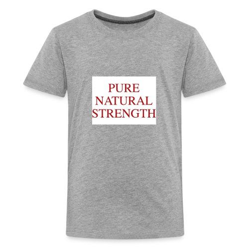 Natural Strength - Kids' Premium T-Shirt