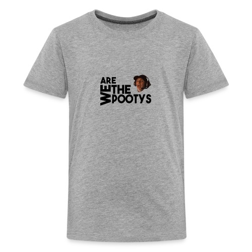 We Are The Poots! - Kids' Premium T-Shirt