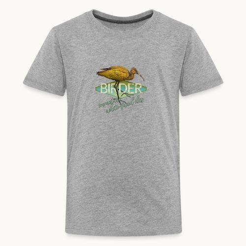 BIRDER - White-faced ibis - Carolyn Sandstrom - Kids' Premium T-Shirt